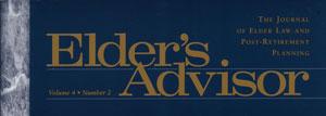 Elder's Advisor. The Journal of Elder Law and Post-Retirement Planning