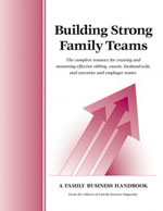 Tools for Family Business: Building Strong Family Teams